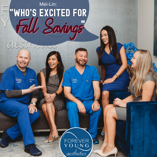 Fall Savings at Forever Young Aesthetics in Tampa FL