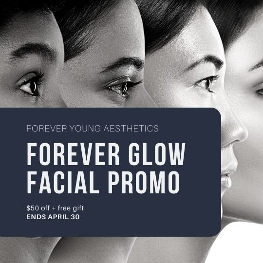 Facial Promo at Forever Young Aesthetics in South Tampa FL