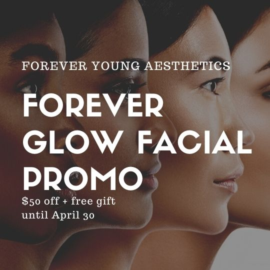 Forever Glow Facial Promo on Dermal Fillers Page for Forever Young Aesthetics in Tampa FL